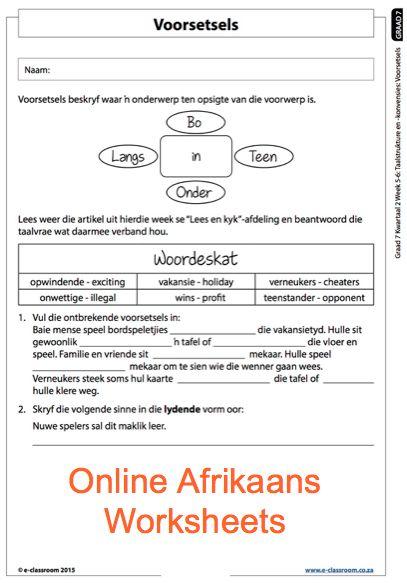 Grade 7 Online Afrikaans Voorsetsels Worksheets. For more worksheets visit www.e-classroom.co.za!