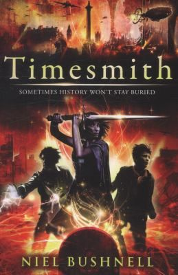 Timesmith / Niel Bushnell - click here to reserve a copy from Prospect Library