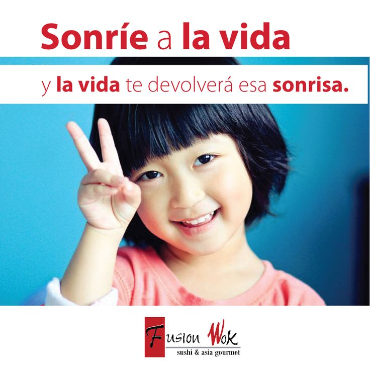 Frases - Fusion Wok #felicidad #happy #fusionwok #calico #cali #colombia #frases #life #love #felizdia #diafeliz #dia #day #happyday #heart #sonreir #pensamientospositivos