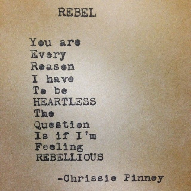 Quotes About Rebellion: Chrissie Pinney Rebel. And Prosper Series No. 39 #rebel