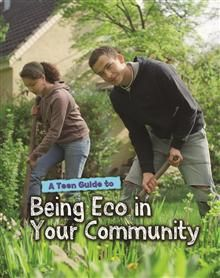 This series? A Teen Guide to Being Eco in Your Community by Cath Senker - ISBN: 9781406262711 (Raintree Publishers) | The Alice Smith School | Wheelers ePlatform