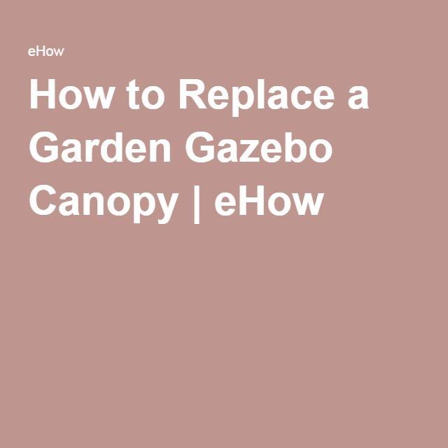 How to Replace a Garden Gazebo Canopy | eHow