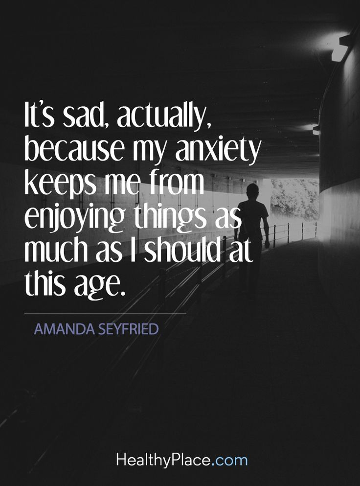 Quote on anxiety: It's sad, actually, because my anxiety keeps me from enjoying things as much as I should at this age - Amanda Seyfried. www.HealthyPlace.com