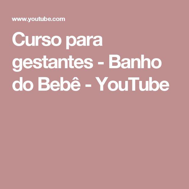 Curso para gestantes - Banho do Bebê - YouTube