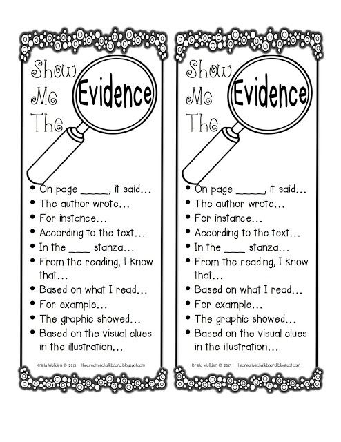 Show me the Evidence sentence starters.  Put in writing notebooks as a reminder.  This site (Oscar Learn, Oscar Teach!) has lots of great stuff!