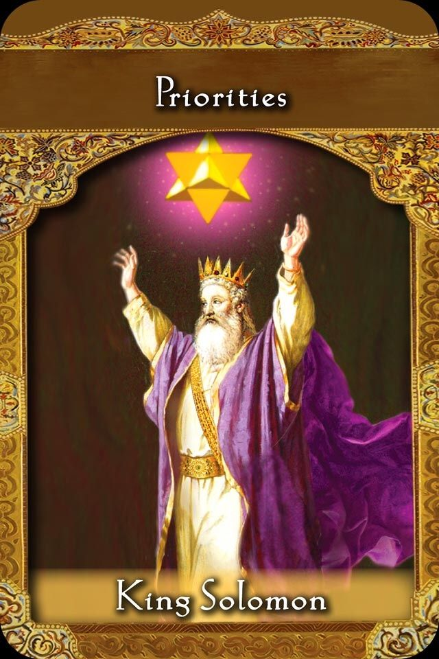 Daily Angel Oracle Card: King Solomon ~ Priorities, from the
