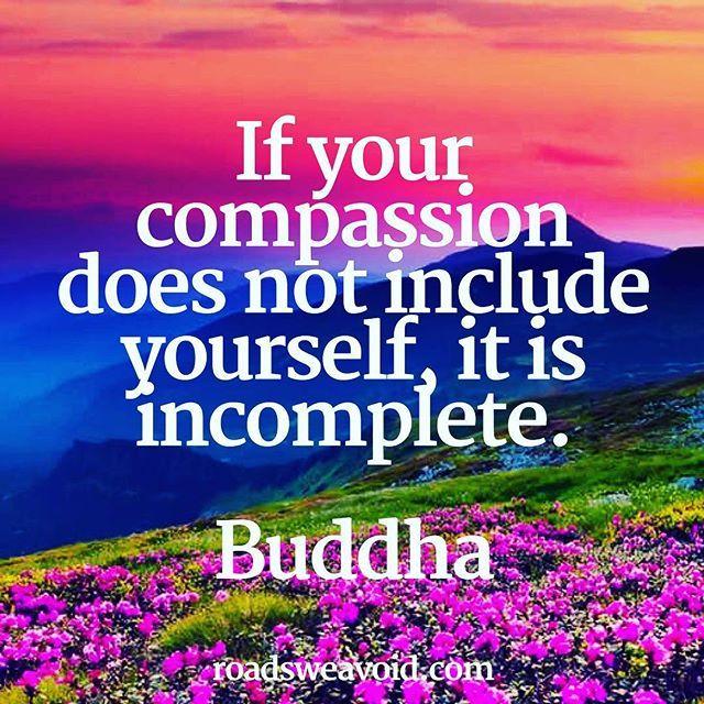 #roadsweavoid #rovoid #rovoidquotes #rovoidwisdom #quotes #motivationalquotes #inspirationalquotes #quoteoftheday #qotd #lifequote #instaquote #buddhaquotes #compassion #buddha
