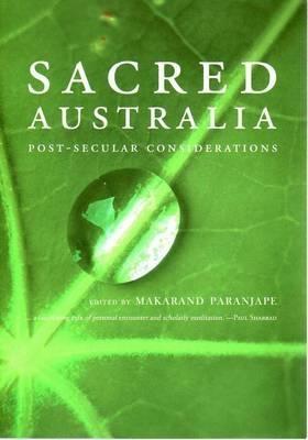 Sacred Australia: Post-Secular Considerations