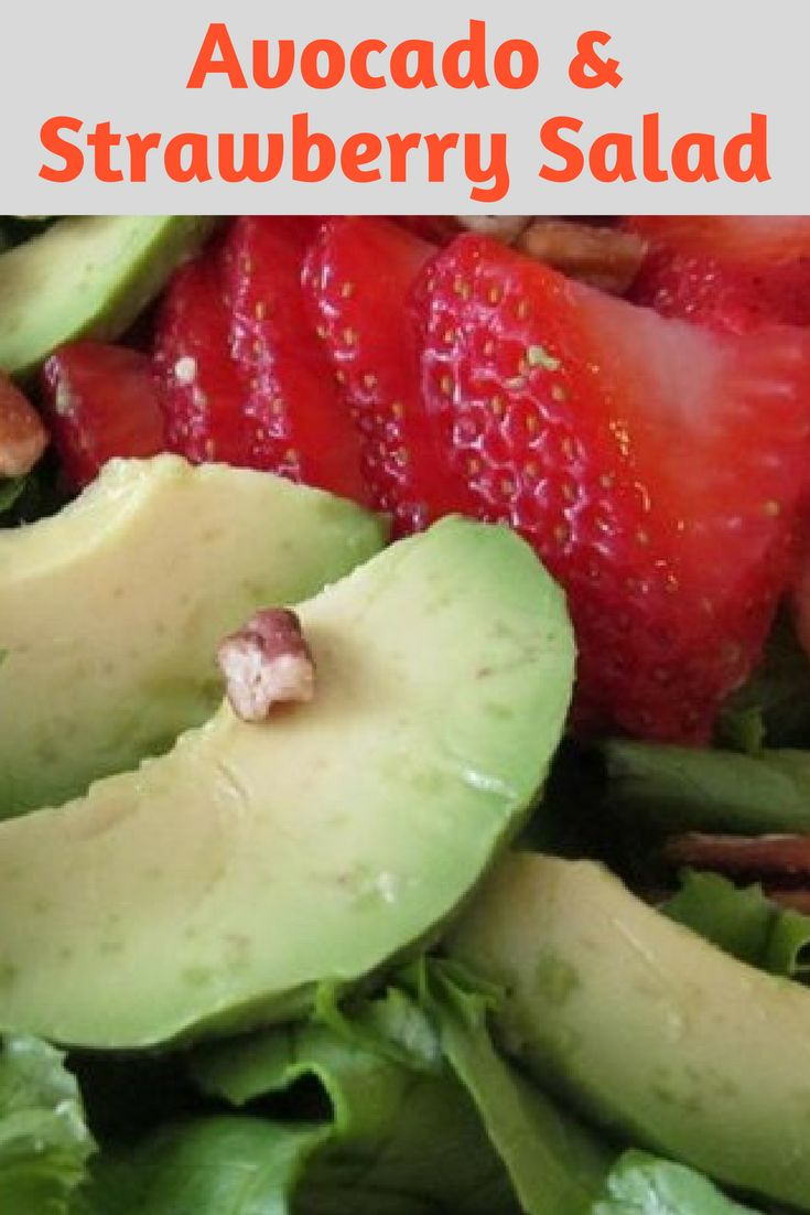 Avocados, strawberries and pecans in a salad with a lemon and cider vinegar sauce, with a little honey for sweetness.