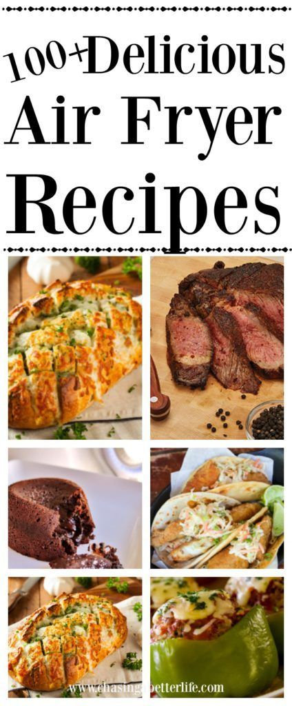 100+ Delicious Air Fryer Recipes