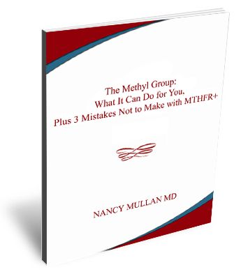 Download your free e-book!  Expert in Methylation Genetics - Nancy Mullan, MD #MTHFR #Methylation