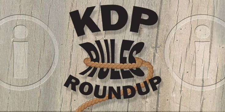 KDP Rules Roundup | All Amazon's rules about Kindle Direct Publishing | Self-Publishing Advice Center