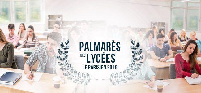 Classement des Lycées 2016 - Palmarès des Lycées de France - Le Parisien Etudiant