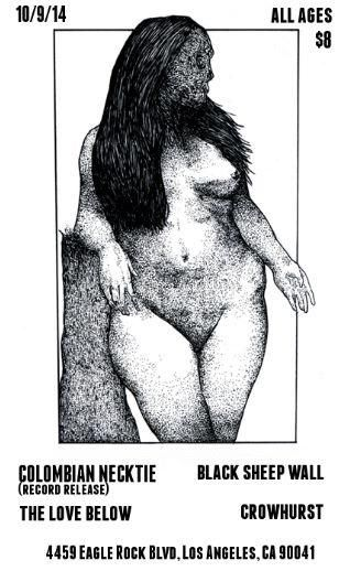 The Love Below, Colombian Necktie, Black Sheep Wall, Crowhurst - LA 2014