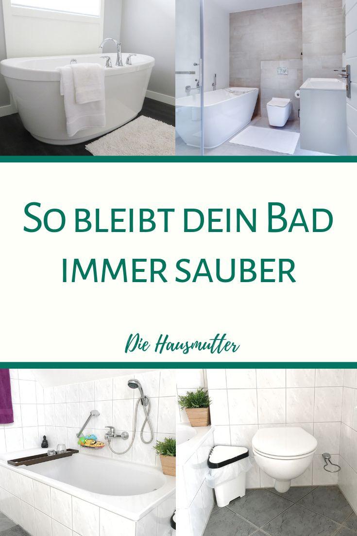 10 Regeln Fur Ein Sauberes Badezimmer Die Hausmutter Badezimmer Putzen Tipps Badreiniger Badezimmer Putzen