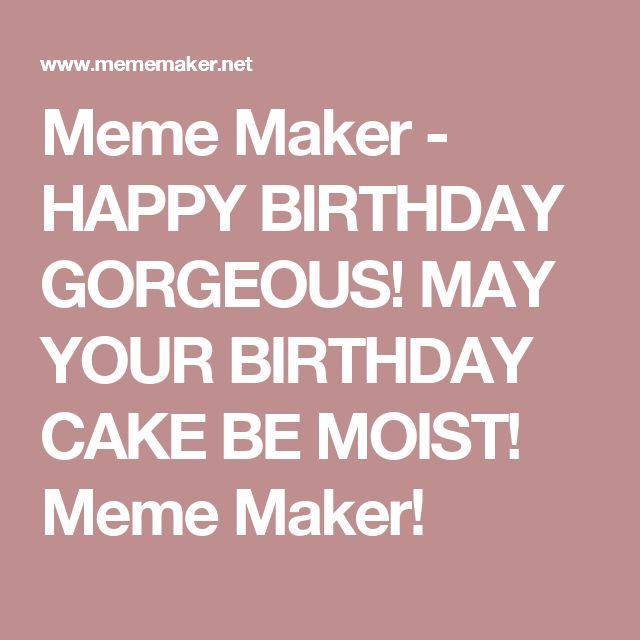 1000+ Ideas About Birthday Meme Generator On Pinterest