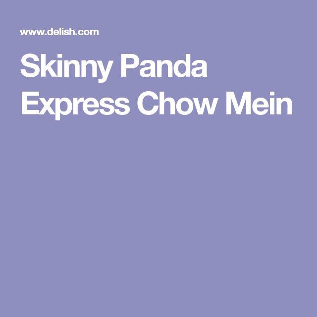 Skinny Panda Express Chow Mein