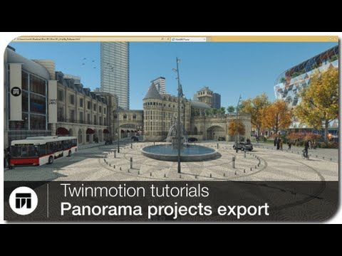 Twinmotion Tutorial - Panorama project export - YouTube | Twinmotion