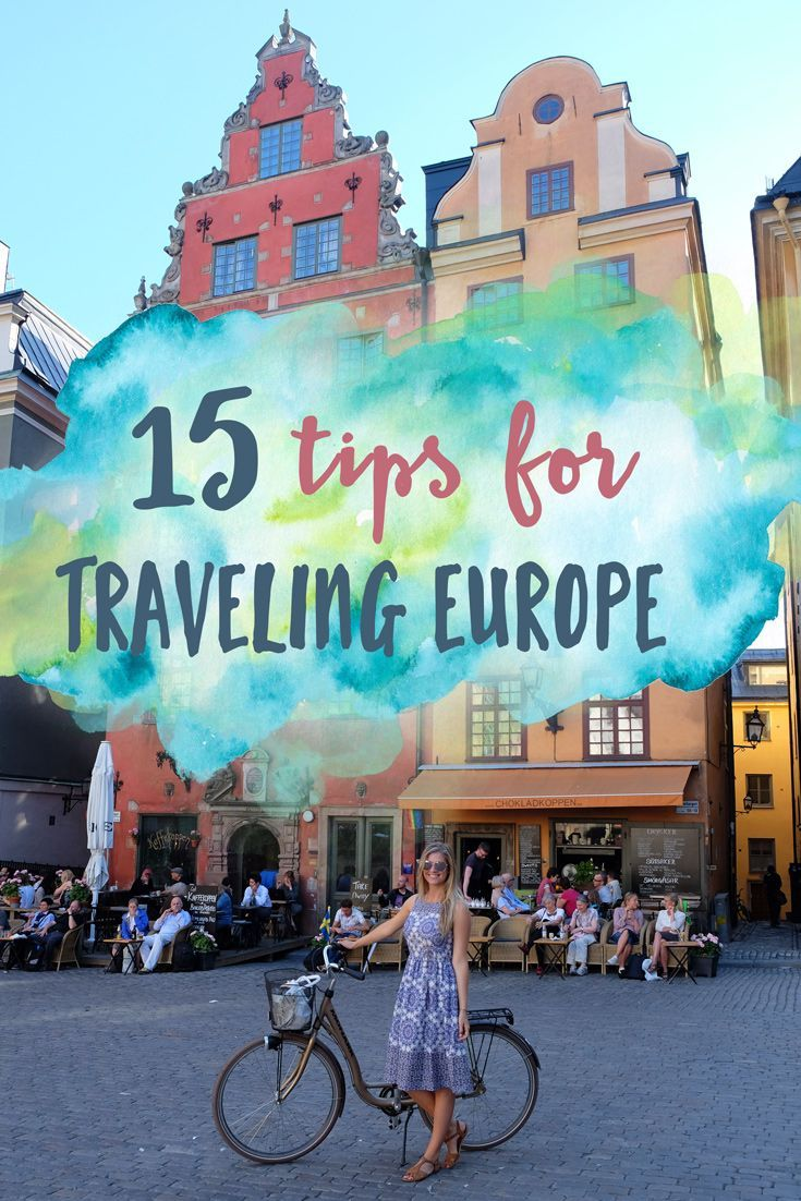 15 Tips for Traveling Europe | The Blonde Abroad | Bloglovin'