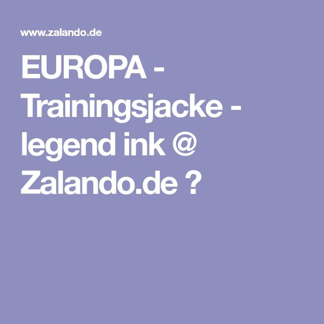 EUROPA - Trainingsjacke - legend ink @ Zalando.de 🛒