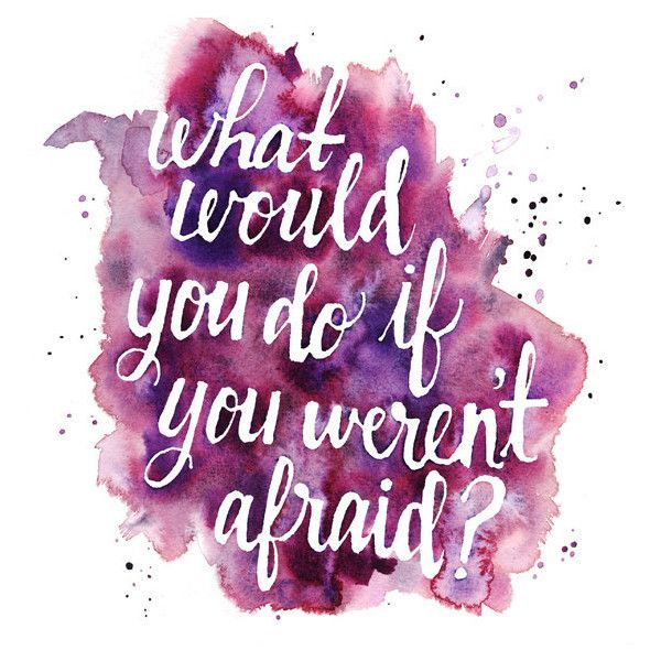 9x9 Art Print - What Would You Do If You Weren't Afraid - Watercolor... ($15) ❤ liked on Polyvore