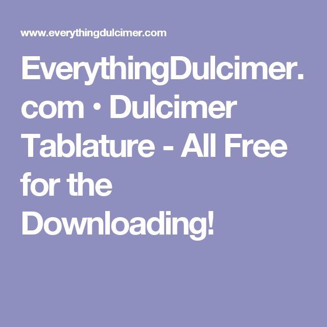 EverythingDulcimer.com • Dulcimer Tablature - All Free for the Downloading!