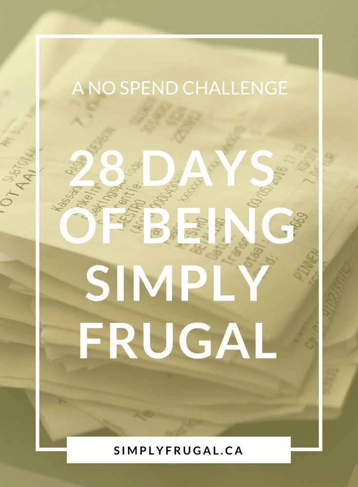 A No Spend Challenge: 28 Days of Being Simply Frugal.