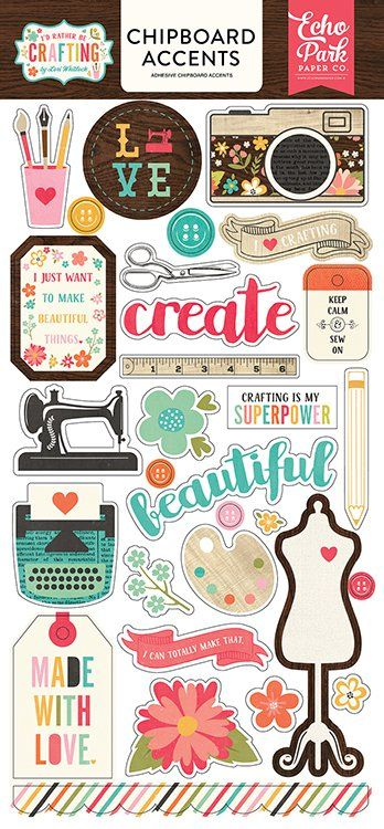 Echo Park - I'd Rather Be Crafting Collection - Chipboard Stickers