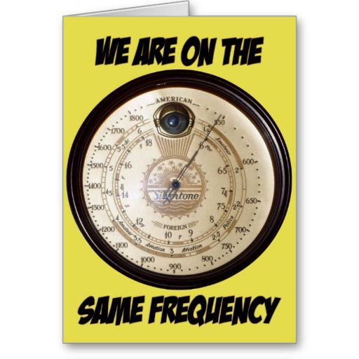 We Are On The Same Frequency - Greeting Card. The Vintage Radio dial card for the technology buff. http://www.zazzle.com/we_are_on_the_same_frequency_greeting_card-137466511160583106 #amateurradio #vintage #cards #technology