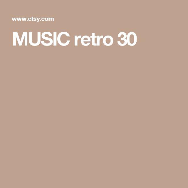 MUSIC retro 30
