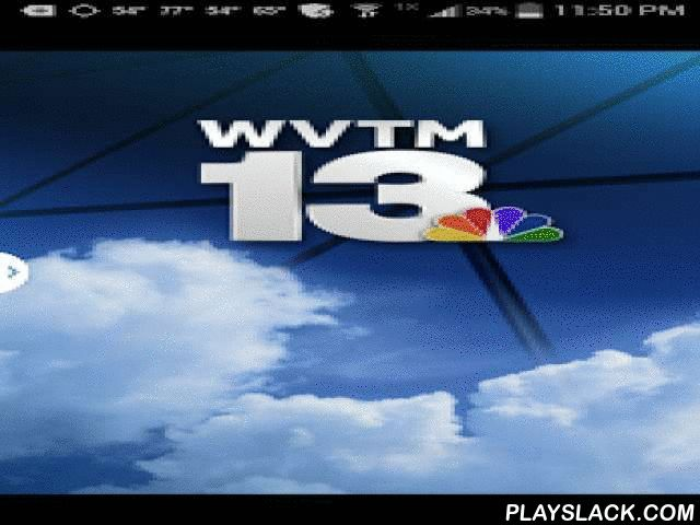 WVTM 13 Weather - Alabama  Android App - playslack.com ,  The all-new WVTM 13 Weather App is FREE and brings you the latest severe weather watches, warnings, interactive radar and other information you need to stay ahead of any storm.Features:+ Alerts for all severe weather watches and warnings+ Live, interactive radar which allows you to track storms down to street level+ Current weather conditions wherever you are+ School, business and organization closings+ Futurecast technology shows you…