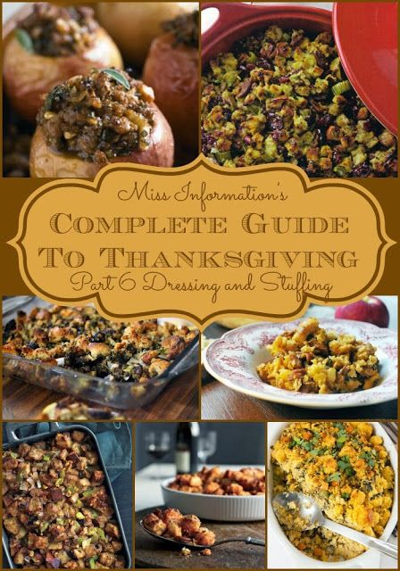 Part 6   Stuffing or Dressing whatever you prefer to call it is a traditional part of any Thanksgiving meal and here are a lot of great options to try! Miss Information Blog #stuffing #dressing #Thanksgiving #Sidedish