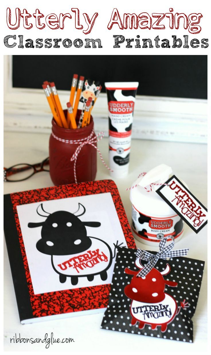 Utterly Amazing Teacher Gift Idea and Classroom Printables. Adhere printable on to Udderly Smooth hand cream. Easy teacher classroom gift idea.