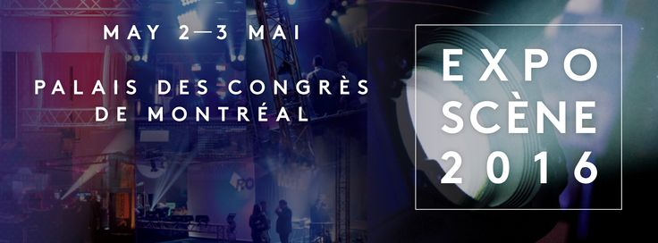 There is only a week left to register for Expo-Scène 2016, which is returning to the Palais des congrès de Montréal from May 2-3, 2016. Register now at http://ow.ly/4n4KVz  http://www.citt.org/ExpoScene