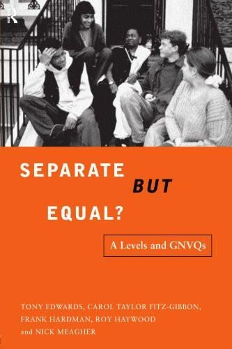 Separate But Equal?: Academic and Vocational Education Post-16 (Further Education (London, England).