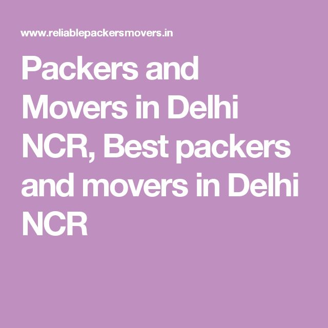 Packers and Movers in Delhi NCR, Best packers and movers in Delhi NCR