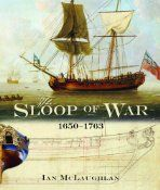 Whether you are serious scholar, a devotee of naval history, or just like a good book, Sloop of War does not disappoint. The amount of research done by author Ian McLaughlan and Derek Andrews, to whom the book is dedicated, is simply astounding.  Inspired by a feeling that the literature was lacking on this unappreciated class of sailing ship, McLaughlan made it his mission to give the sloop its due.