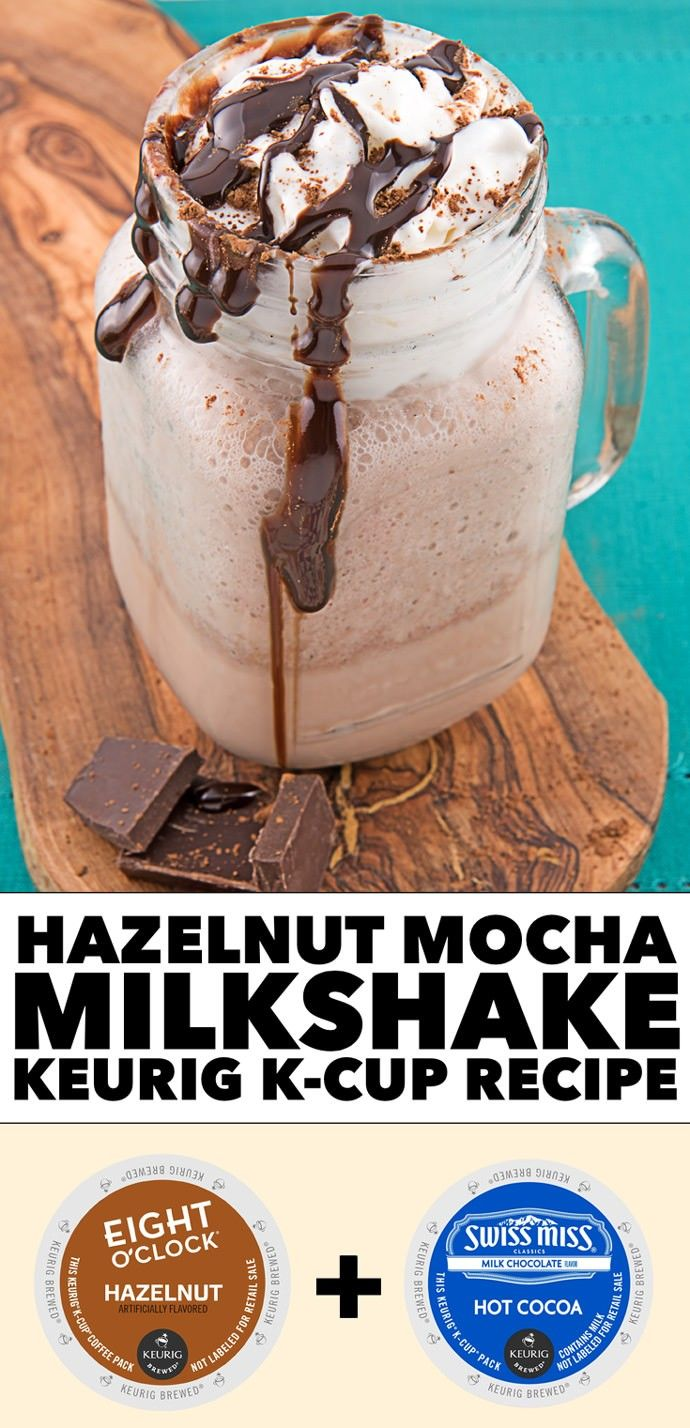Hazelnut Mocha Milkshake Keurig K-Cup Recipe #LiveLoveBrew