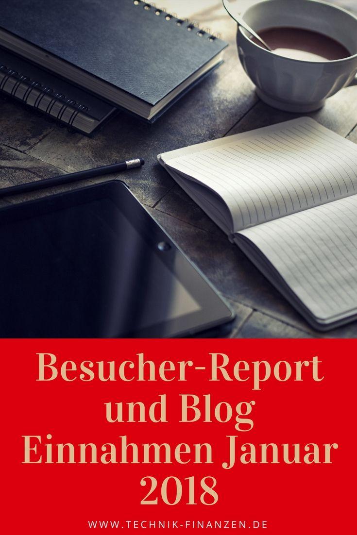 Besucher Report Januar 2018 Blog Einnahmen. Ein neuer Report zu den Bisherigen Besuchern und Einnahmen im Blog Bereich