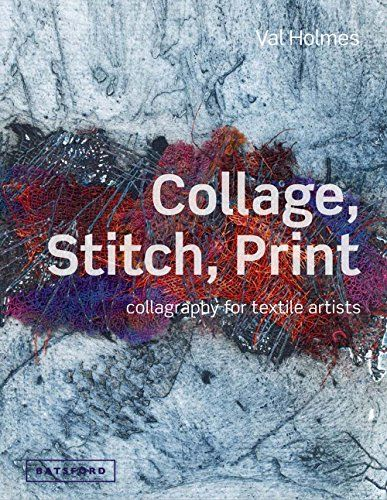 Collage, Stitch, Print: Collagraphy for Textile Artists by Val Holmes http://www.amazon.com/dp/1849940142/ref=cm_sw_r_pi_dp_9NOGwb0GC0B58
