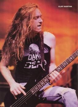 Cliff Burton was born on February 10, 1962 in Castro Valley, CA. He started playing the piano at age six. In 1976, when he was 14, Cliff started taking bass guitar lessons from a local music teacher. He is best known for his work with Metallica as their bassist from 1982-1986. On September 27, 1986, Cliff was killed in a bus accident in Sweden while Metallica was touring there. He was 24 years old.