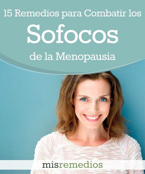 Combate los Sofocos de la Menopausia con estos 15 Remedios Naturales | Mis Remedios