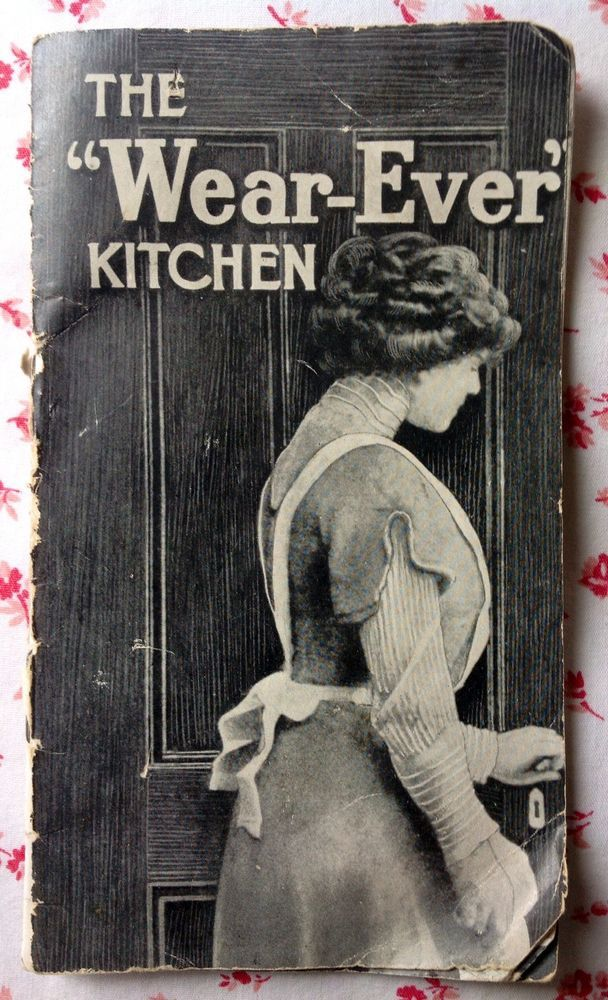 Vintage c. 1915 Wear-Ever Kitchen Advertising Booklet Woman Aluminum Pans  #WearEver
