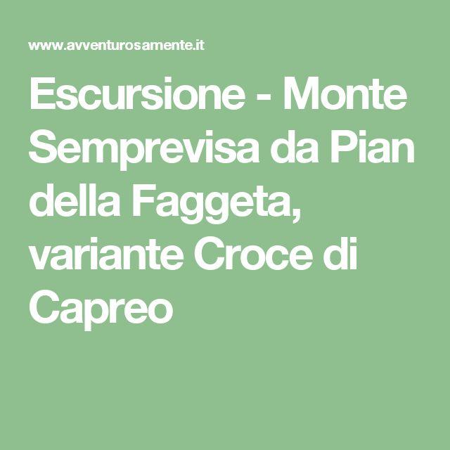 Escursione - Monte Semprevisa da Pian della Faggeta, variante Croce di Capreo