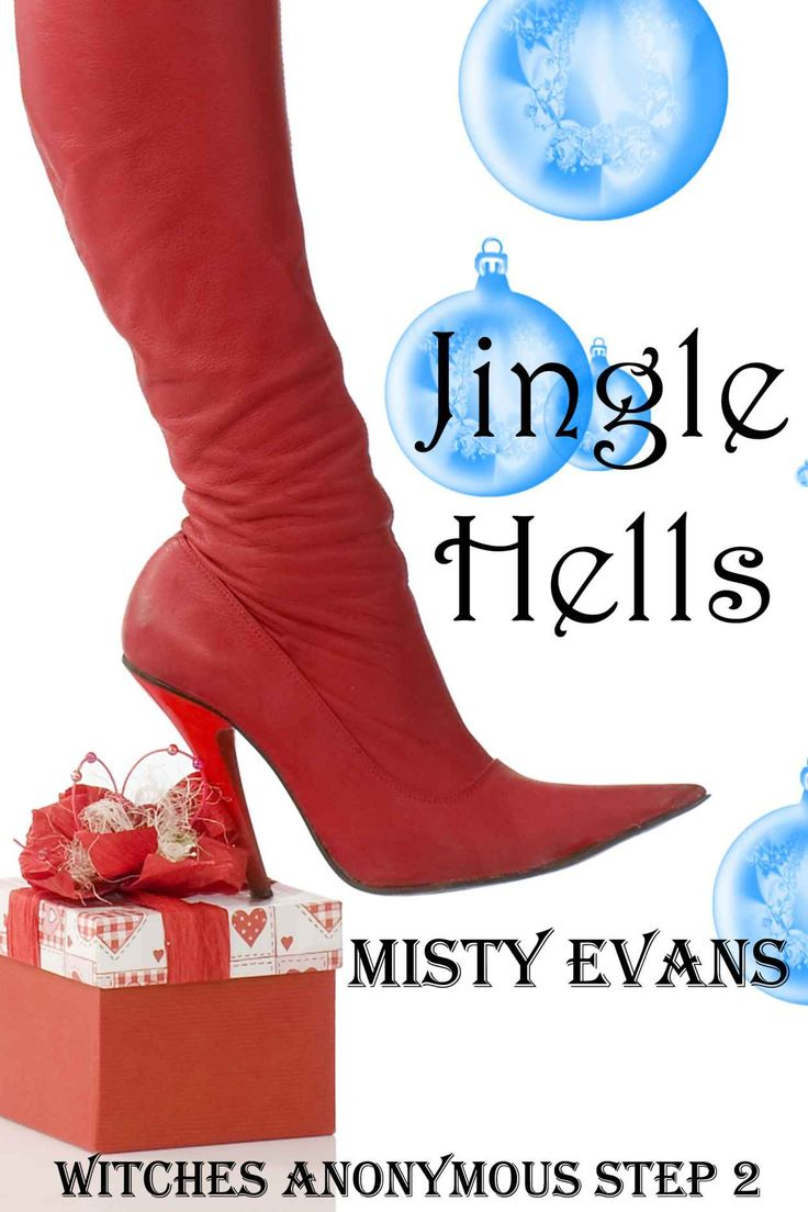 JINGLE HELLS, (Step 2 in the Witches Anonymous paranormal romance series) - Kindle edition by Misty Evans. Romance Kindle eBooks @ Amazon.com.