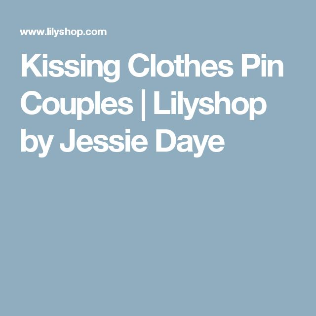 Kissing Clothes Pin Couples | Lilyshop by Jessie Daye