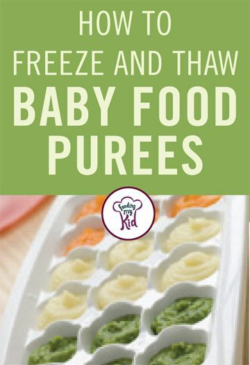 How to Freeze and Thaw Baby Food Purees