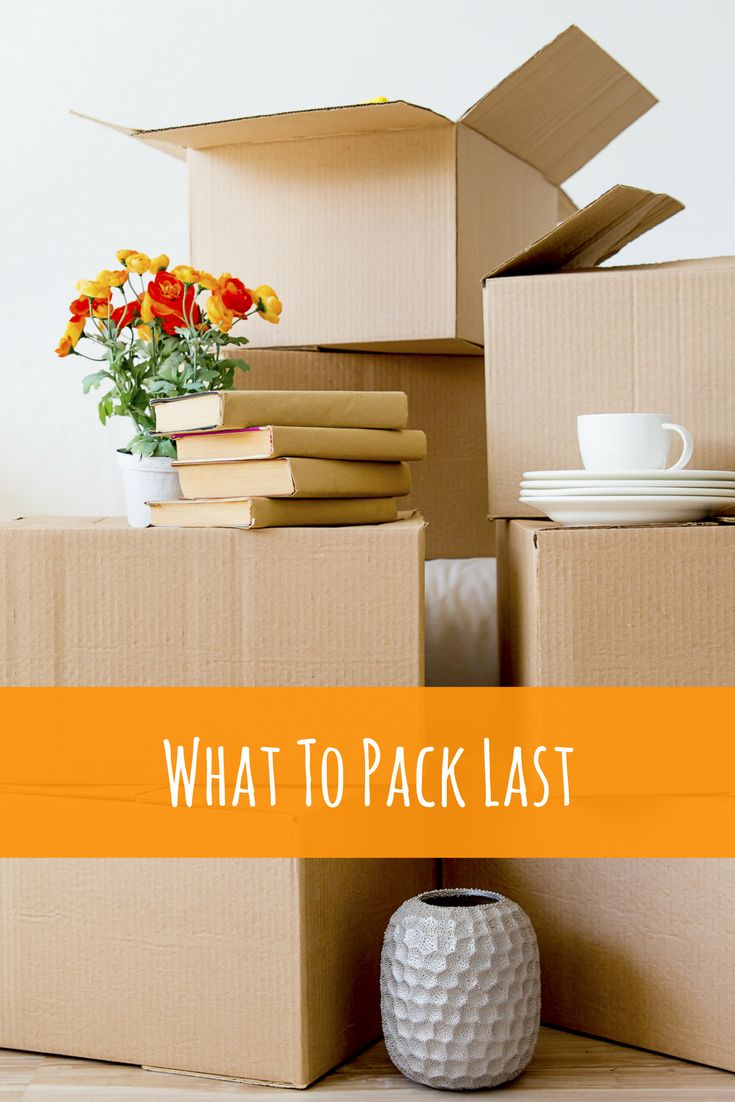 What To Pack Last