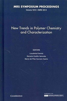 New Trends in Polymer Chemistry and Characterization by Lioudmila Fomina Hardcov | eBay