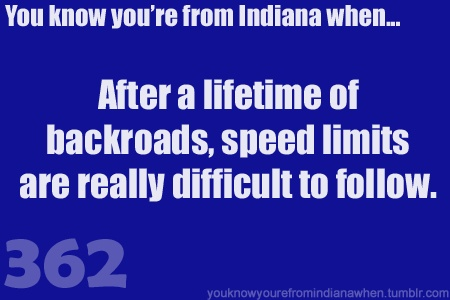 Know You're from Indiana when back roads